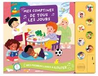 Emmanuelle Cabrol et Hélène Chetaud - Mes comptines de tous les jours. 1 CD audio
