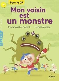 Emmanuelle Cabrol - Mon voisin est un monstre.