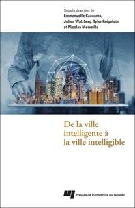 Emmanuelle Caccamo et Julien Walzberg - De la ville intelligente à la ville intelligible.