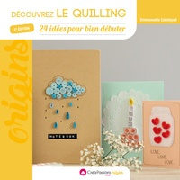 Découvrez le quilling- 24 idées pour bien débuter - Emmanuelle Calatayud | Showmesound.org