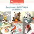 Emmanuelle Calatayud - Je découvre la technique du pop-up.