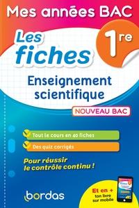 Emmanuelle Cantoni et David Dubus - Enseignement scientifique 1re - Les fiches.