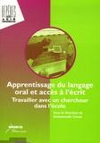 Emmanuelle Canut - Apprentissage du langage oral et accès à l'écrit - Travailler avec un chercheur dans l'école.