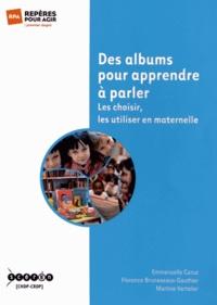 Des albums pour apprendre à parler- Les choisir, les utiliser en maternelle - Emmanuelle Canut | Showmesound.org