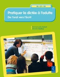 Pratiquer la dictée à ladulte - De loral vers lécrit.pdf