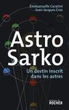 Emmanuelle Caratini et Jean-Jacques Cros - Astro Sarko.