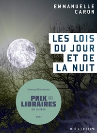 Emmanuelle Caron - Les lois du jour et de la nuit.