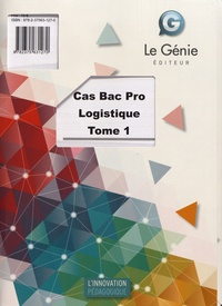 Emmanuelle Cassan et Christiane Errouqui - Cas Bac Pro Logistique - Tome 1.