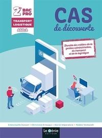 Emmanuelle Cassan et Christiane Errouqui - Cas de découverte 2de Bac Pro OTM (transport) Logistique AGOrA.