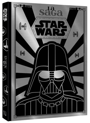 La Saga Star Wars De Emmanuelle Causse Album Livre Decitre