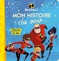 Emmanuelle Caussé - Les Indestructibles 2 - L'histoire du film.