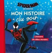 Emmanuelle Caussé - Spider-man New Generation - L'histoire de Miles Morales.