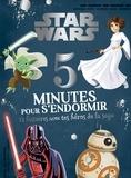 Emmanuelle Caussé et Marc Aumont - Star Wars, 5 minutes pour s'endormir - 12 histoires avec tes héros de la saga.