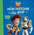 Emmanuelle Caussé - Toy Story - L'histoire du film.