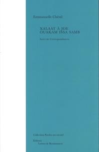 Emmanuelle Chérel - Xalaat à Joe Ouakam Issa Samb - Suivi de Correspondances.