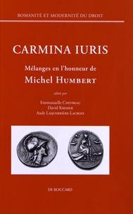 Emmanuelle Chevreau et David Kremer - Carmina iuris - Mélanges en l'honneur de Michel Humbert.