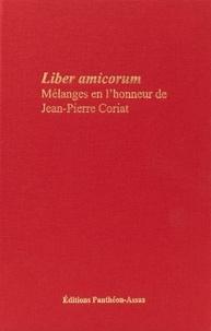 Emmanuelle Chevreau et Carla Masi Doria - Liber amicorum - Mélanges en l'honneur de Jean-Pierre Coriat.