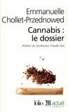 Emmanuelle Chollet-Przednowed - Cannabis : le dossier.