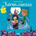 Emmanuelle Colin - Les héros de contes.