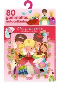 Emmanuelle Colin - Mes princesses des contes de fées - 80 gommettes autocollantes.