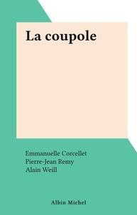 Emmanuelle Corcellet et Pierre-Jean Rémy - La coupole.