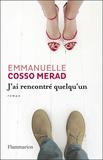 Emmanuelle Cosso-Merad - J'ai rencontré quelqu'un.