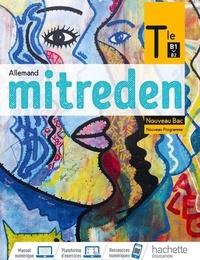 Emmanuelle Coste et Miriam Balloussa - Allemand Tle Mitreden - Livre de l'élève.