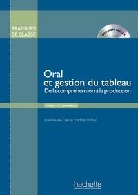 Emmanuelle Daill et Martine Stirman - Oral et gestion du tableau - De la compréhension à la production. 1 DVD