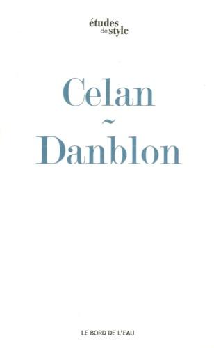 Emmanuelle Danblon - Mandorla de Paul Celan, ou l'épreuve de la prophétie - Avec une étude métrique de Marc Dominicy.