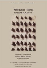 Emmanuelle Danblon et Victor Ferry - Rhétoriques de l'exemple - Fonctions et pratiques.