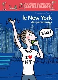 Emmanuelle Dasque - Le New York des paresseuses.