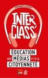 Emmanuelle Daviet - InterClass' - Education aux médias et à la citoyenneté.