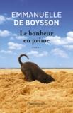 Emmanuelle de Boysson - Le bonheur en prime.