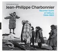 Emmanuelle de L'Ecotais - Jean-Philippe Charbonnier - Raconter l'autre et l'ailleurs (1944-1983).