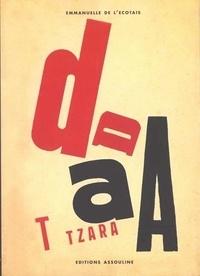 Emmanuelle de L'Ecotais - L'esprit Dada.