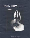 Emmanuelle de L'Ecotais et Man Ray - .