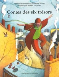 Emmanuelle de Saint Chamas et Benoît de Saint Chamas - Contes des six trésors.