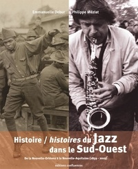 Histoire/histoires du Jazz dans le Sud-Ouest - De la Nouvelle-Orléans à la Nouvelle-Aquitaine (1859-2019).pdf