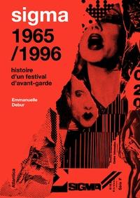 Sigma 1965/1996 - Histoire dun festival davant-garde.pdf
