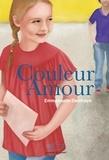 Emmanuelle Delafraye - Couleur amour - Histoires d'amours.