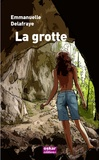 Emmanuelle Delafraye - La grotte.