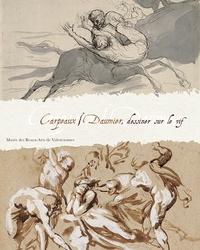 Emmanuelle Delapierre - Carpeaux-Daumier : dessiner sur le vif - Exposition, Musée des beaux-arts de Valenciennes, du 18 septembre au 11 janvier 2009.