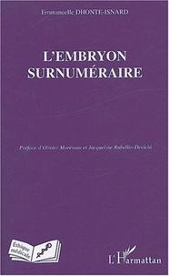 Emmanuelle Dhonte-Isnard - L'embryon surnuméraire.