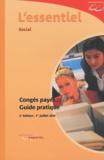 Emmanuelle Dupeux et Alice Fages - Congés payés : guide pratique - L'essentiel social.