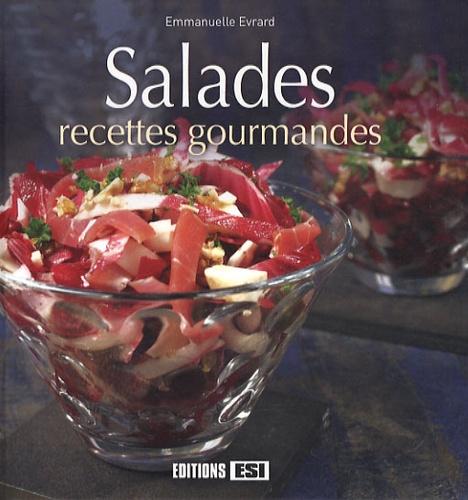 Emmanuelle Evrard - Salades, recettes gourmandes.