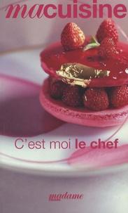 Emmanuelle Eymery et Christophe Leroy - C'est moi le chef.