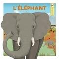 Emmanuelle Figueras et Caroline Selmes - L'éléphant.