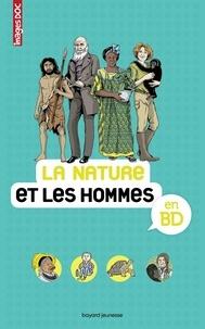 Emmanuelle Figueras et Béatrice Veillon - La nature et les hommes en BD.