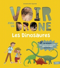 Emmanuelle Figueras et Pauline Duhamel - Les dinosaures.