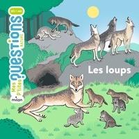Emmanuelle Figueras et Sandrine Thommen - Les loups.